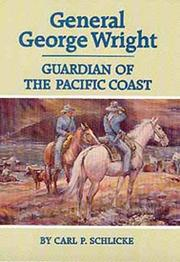 Cover of: General George Wright, guardian of the Pacific Coast