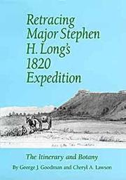 Retracing Major Stephen H. Long's 1820 expedition by George J. Goodman