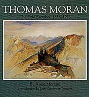 Cover of: Thomas Moran, the field sketches, 1856-1923