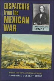Cover of: Dispatches from the Mexican War