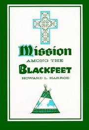 Cover of: Mission Among the Blackfeet (Civilization of the American Indian)