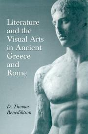 Cover of: Literature and the visual arts in ancient Greece and Rome | D. Thomas Benediktson