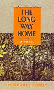 The long way home by Robert J. Conley