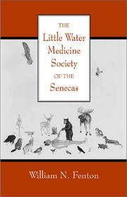 Cover of: The Little Water Medicine Society of the Senecas (Civilization of the American Indian Series)