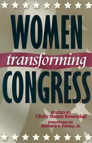 Cover of: Women Transforming Congress (Congressional Studies Series, V. 4) | Cindy Simon Rosenthal