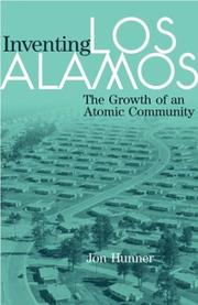 Cover of: Inventing Los Alamos | Jon Hunner