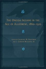 Cover of: The Oneida Indians in the age of allotment, 1860-1920