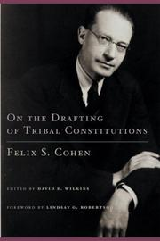 Cover of: On the Drafting of Tribal Constitutions | Felix Solomon Cohen