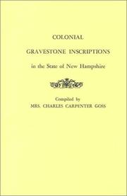 Cover of: Colonial gravestone inscriptions in the State of New Hampshire