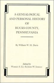 Cover of: A Genealogical and Personal History of Bucks County, Pennsylvania (2 Volumes) | W. W. H. Davis