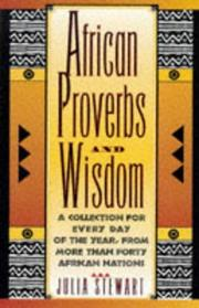 African proverbs and wisdom by Julia Stewart