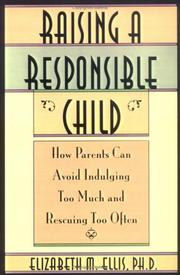 Cover of: Raising a Responsible Child