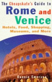 Cover of: CHEAPSKATE'S GUIDE TO ROME AND VENICE
