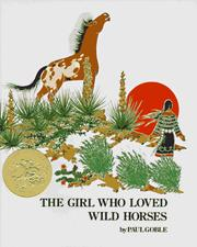 Cover of: Girl Who Loved Wild Horses, The