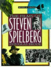Cover of: The films of Steven Spielberg