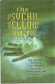 Cover of: The Psychic Yellow Pages: the very best psychics, card readers, mediums, astrologers, and numerologists