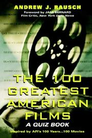 Cover of: The 100 greatest American films | Andrew J. Rausch