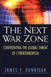 Cover of: The Next War Zone: Confronting the Global Threat of Cyberterrorism