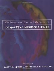 Cover of: Findings and current opinion in cognitive neuroscience