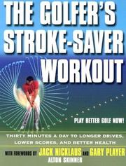 Cover of: The Golfer's Stroke-Saver Workout