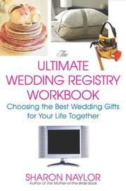 Cover of: The Ultimate Wedding Registry Workbook: Choosing the Best Wedding Gifts for Your Life Together