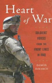 Cover of: Heart of War: Soldiers' Voices From the Front Lines in Iraq