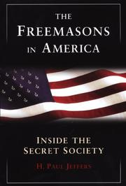 Cover of: The Freemasons in America | H. Paul Jeffers