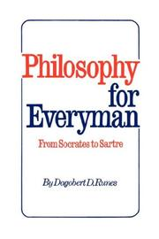 Cover of: Philosophy for Everyman from Socrates to Sartre |