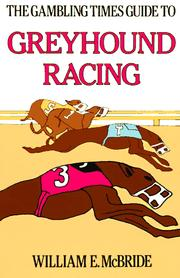 Cover of: The American Greyhound Track Operators Association Guide to Greyhound Racing