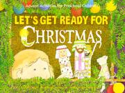 Cover of: Let's Get Ready for Christmas