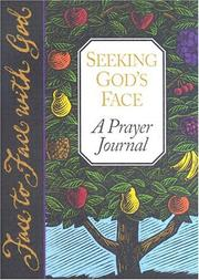 Cover of: Seeking Gods Face a Prayer Journal (Face to Face with God)