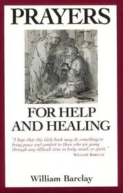 Cover of: Prayers for Help and Healing | William L. Barclay