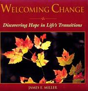 Cover of: Welcoming change: discovering hope in life's transitions