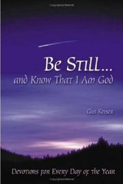 Cover of: Be Stilland Know That I Am God