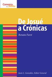 Cover of: De Josue a Cronicas/ Joshua to Chronicles (Conozca Su Biblia/Know Your Bible)