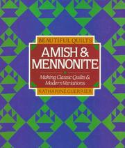 Cover of: Beautiful Quilts: Amish & Mennonite