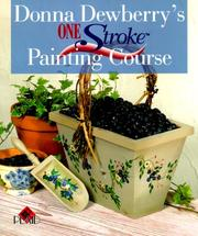 Cover of: Donna Dewberry's One Stroke Painting Course