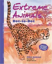 Cover of: Extreme Animals Dot-to-Dot | Ellen Jackson