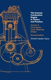 The internal-combustion engine in theory and practice by Taylor, Charles Fayette
