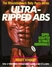 Cover of: Ultra-ripped abs | Kennedy, Robert