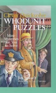 Cover of: Clever Quicksolve Whodunit Puzzles by Jim Sukach