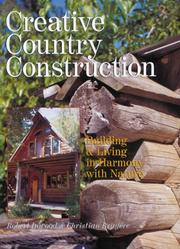 Cover of: Creative Country Construction | Robert Inwood