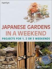 Cover of: Japanese Gardens in a Weekend | Robert Ketchell