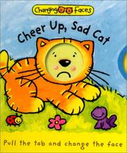 Cover of: Cheer Up, Sad Cat!