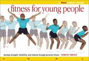 Cover of: Fitness for Young People: A Flowmotion Book