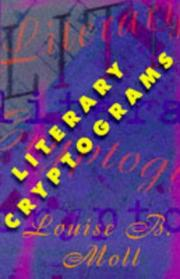Cover of: Literary cryptograms | Louise B. Moll