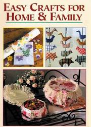Cover of: Easy Crafts for Home & Family | Sally Milner