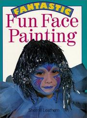 Cover of: Fantastic fun face painting