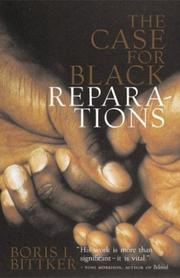 The case for Black reparations by Boris I. Bittker