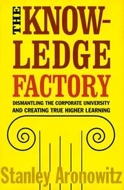 Cover of: The knowledge factory